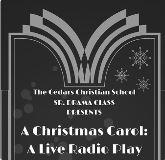 Cedars Christian school presents A Christmas Carol – the radio play