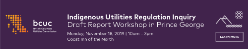 BCUC holding workshop in PG on Indigenous communities regulating utilities